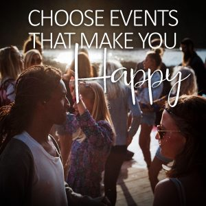Choosing events that stress you the least