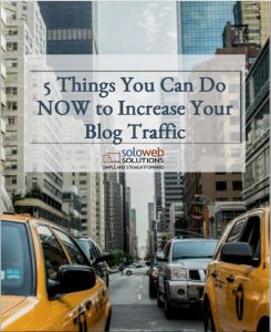 5 Things You Can Do NOW to Increase Traffic