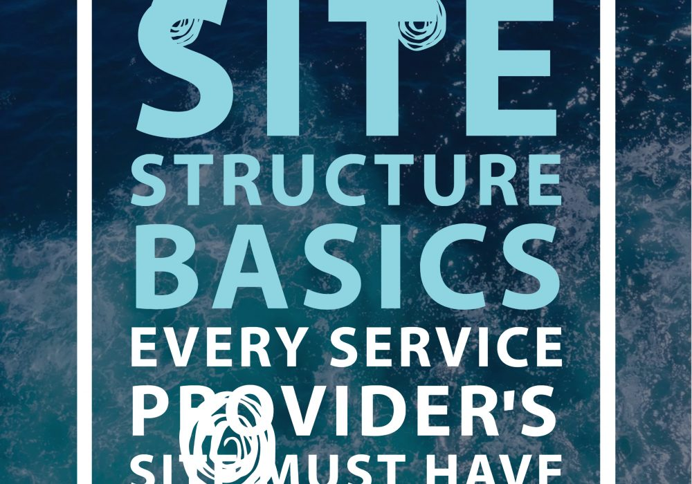 Site structure basics every service provider's site must have